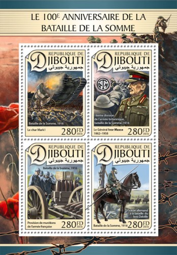 100th anniversary of the battle of Somme (Mark I tank; Britain army 18th division, Battle of Somme,1916, General Ivor Maxse (1862–1958); French army ammunition supply; German soldier at the Delville Wood) | Stamps of DJIBOUTI
