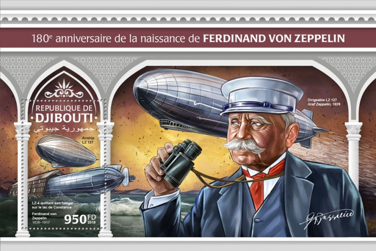 180th anniversary of Ferdinand von Zeppelin (Airship LZ 127, LZ-4 leaving its hangar on the Bodensee, Ferdinand von Zeppelin (1838–1917) Background info: Airship LZ 127 Graf Zeppelin, 1928 | Stamps of DJIBOUTI
