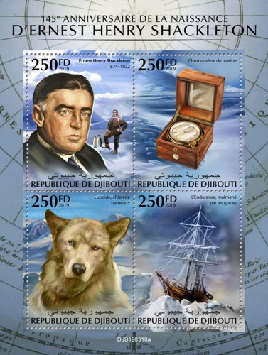 145th anniversary of Ernest Henry Shackleton (Ernest Henry Shackleton (1874–1922); Marine chronometer; Lupoid, sled dog; Endurance, trapped in ice) | Stamps of DJIBOUTI