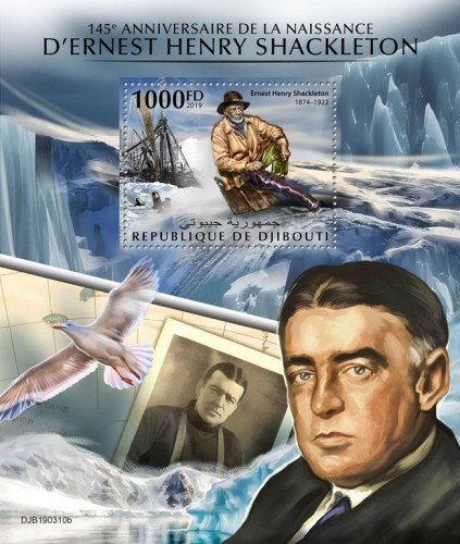145th anniversary of Ernest Henry Shackleton (Ernest Henry Shackleton (1874–1922)) | Stamps of DJIBOUTI